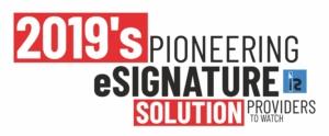 2019 Pioneering e-signature solution